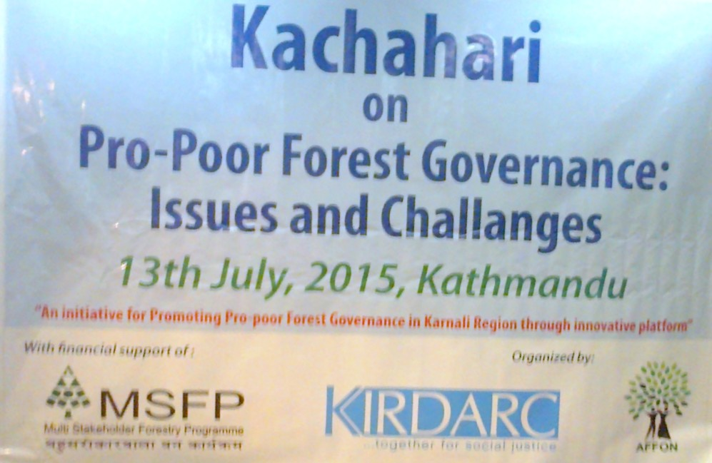 Kachahari on Pro-poor Forest Governance: Issues and Challenges